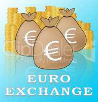 Euro Exchange Meaning Europe Forex 3d Illustration