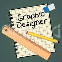 Graphic Designer Represents Designing Job 3d Illustration