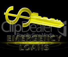Emergency Loans Means Urgent Credit 3d Illustration