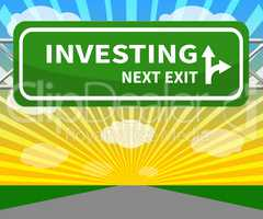 Investing Sign Means Return On Investment 3d Illustration