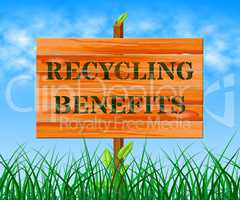 Recycling Benefits Means Eco Rewards 3d Illustration