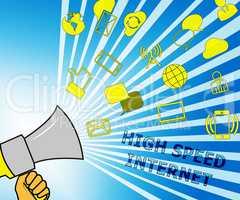 High Speed Internet Representing Broadband 3d Illustration