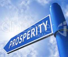 Prosperity Sign Meaning Investment Riches 3d Illustration