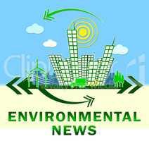 Environmental News Showing Eco Publication 3d Illustration
