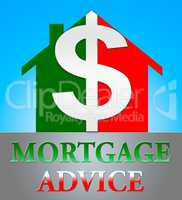 Mortgage Advice Indicating Home Loan 3d Illustration