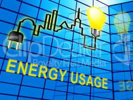 Energy Usage Means Power Use 3d Illustration