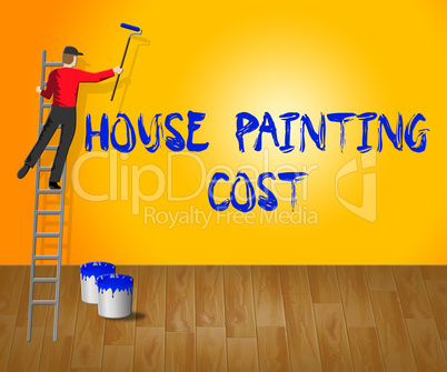 House Painting Cost Shows House Paint 3d Illustration