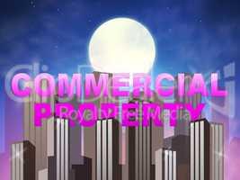 Commercial Property Means Real Estate Sales 3d Illustration