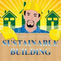 Sustainable Building Showing Green Construction 3d Illustration