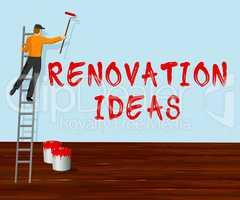 Renovation Ideas Indicates House Improvement Tips 3d Illustratio