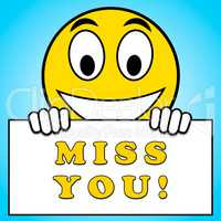 Miss You Sign Means Longing 3d Illustration