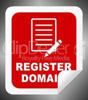 Register Domain Indicates Sign Up 3d Illustration