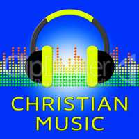 Christian Music Shows Religious Soundtracks 3d Illustration