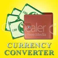 Currency Converter Means Money Exchange 3d Illustration