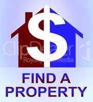 Find A Property Represents Home Search 3d Illustration