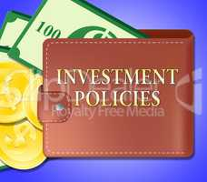 Investment Policies Means Investing System 3d Illustration