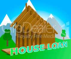 House Loans Means Home Borrowing Repayments 3d Illustration