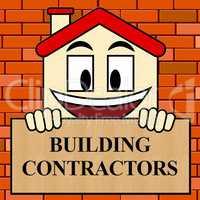 Building Contractors Shows Real Estate Builder 3d Illustration