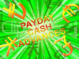 Payday Cash Advances Means Loan 3d Illustration