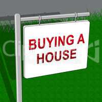 Buying A House Shows Real Estate 3d Illustration