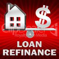 Loan Refinance Displays Equity Mortgage 3d Rendering