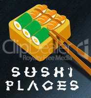 Sushi Places Showing Japan Cuisine 3d Illustration