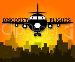 Discount Flights Means Flight Sale 3d Illustration