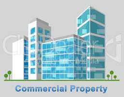 Commercial Property Downtown Represents Buildings Downtown 3d Il