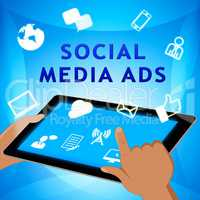 Social Media Advertising Means Online Marketing 3d Illustration