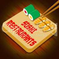 Sushi Restaurants Showing Japan Cuisine 3d Illustration