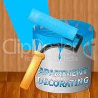 Apartment Decorating Means Condo Decoration 3d Illustration