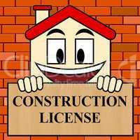 Construction License Shows Building Qualification 3d Illustratio