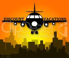 Discount Vacations Means Promo Vacation 3d Illustration