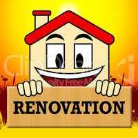 House Renovation Means Make Over Home 3d Illustration