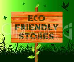 Eco Friendly Stores Means Green Shops 3d Illustration