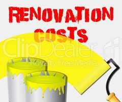 Renovation Costs Displays House Remodeler 3d Illustration