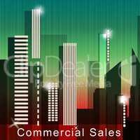 Commercial Sales Means Real Estate Sale 3d Illustration