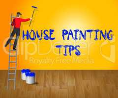 House Painting Tips Shows House Paint 3d Illustration