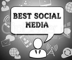 Best Social Media Means Top Network 3d Illustration