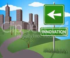 Innovation Sign Shows Reorganization Transformation 3d Illustrat