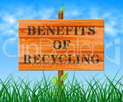 Benefits Of Recycling Means Eco Rewards 3d Illustration