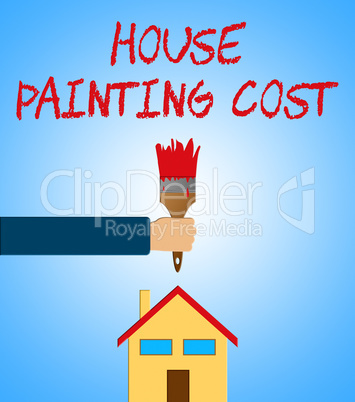 House Painting Cost Means Paint Price 3d Illustration