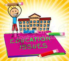 Education Issues Displays Studying Concerns 3d Illustration