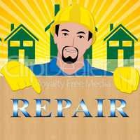 House Repair Means Fix House 3d Illustration