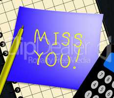 Miss You Displays Love And Longing 3d Illustration