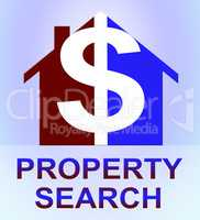 Property Search Represents Find Property 3d Illustration