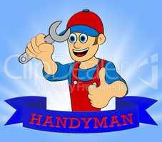House Handyman Displaying Home Repairman 3d Illustration