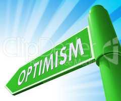 Optimism Sign Showing Optimist Mindset 3d Illustration