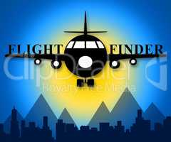 Flight Finder Means Flights Research 3d Illustration