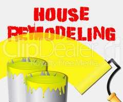 House Remodeling Displays Home Remodeler 3d Illustration